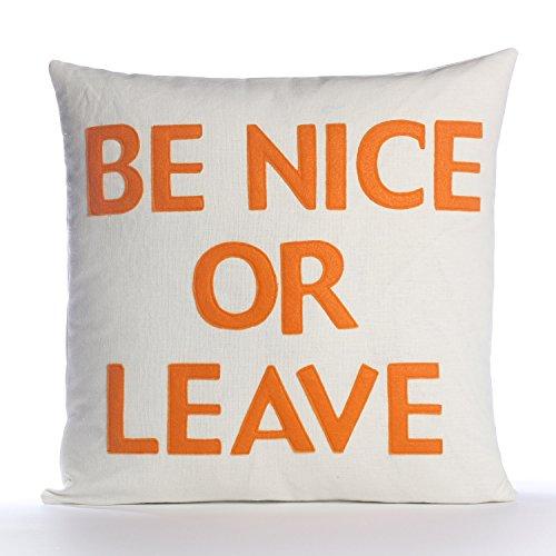 Decorative Pillow Case Cover Throw Pillow Case Cover Be Nice Or Leave Throw Pillow Case Cover 16 inch Pillow Case Cover
