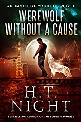 Werewolf Without a Cause (Immortal Warriors Book 4)