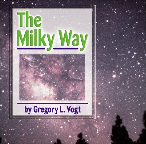 The Milky Way  The Galaxy