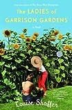 The Ladies of Garrison Gardens: A Novel (Ballantine Reader's Circle)