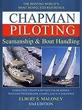 Chapman Piloting Seamanship & Boat Handling Hardcover – Unabridged, December, 1999