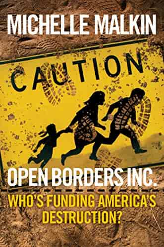 Open Borders Inc.: Who's Funding America's Destruction?