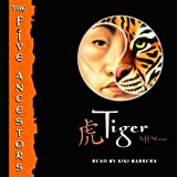 Tiger (The Five Ancestors, Book 1) by Jeff Stone front cover
