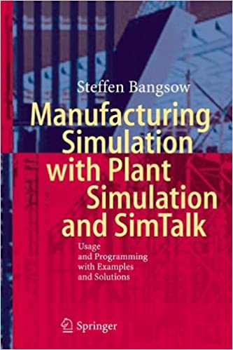 Gratuit pour télécharger des livres en ligneManufacturing Simulation with Plant Simulation and Simtalk: Usage and Programming with Examples and Solutions (French Edition) RTF by Steffen Bangsow