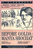 Before Golda, Rachel Yanait Ben-Zvi, 0930395077