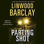 Parting Shot | Linwood Barclay