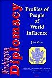 Washington Diplomacy, John Shaw, 0875861601