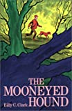 img - for Mooneyed Hound book / textbook / text book