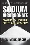 Sodium Bicarbonate, Mark Sircus, 075700394X