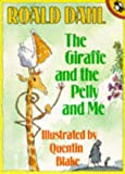 The Giraffe, the Pelly and Me, Roald Dahl, 0140505660