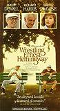 Wrestling Ernest Hemmingway [VHS]