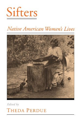 Sifters: Native American Women's Lives (Viewpoints on American Culture)