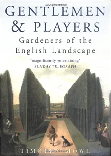 Book Gentlemen Gardeners: The Men Who Recreated the English Landscape