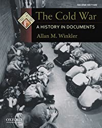 The Cold War: A History in Documents (Pages from History)