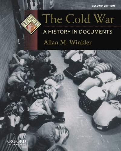 The Cold War: A History in Documents (Pages from History) (The Cold War A History In Documents)
