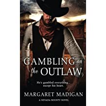Gambling on the Outlaw (Nevada Bounty)
