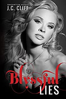 Blyssful Lies: The Blyss Trilogy - book 2 by [CLIFF, J.C.]