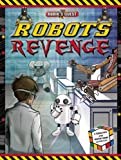 The Robot's Revenge, Dan Green and Clive Gifford, 1609926226