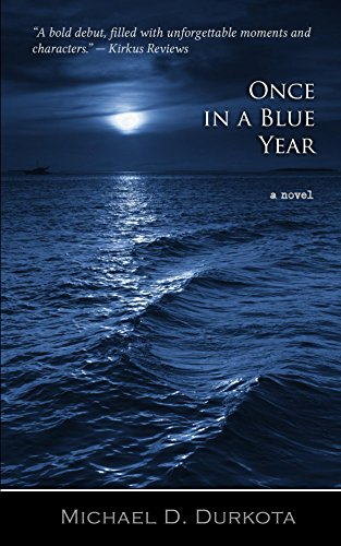 Book: Once in a Blue Year by Michael D. Durkota
