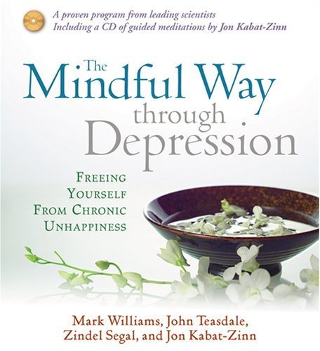 (The Mindful Way Through Depression: Freeing Yourself from Chronic Unhappiness [Abridged,)