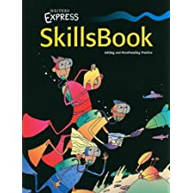 Writers Express: SkillsBook: Editing and Proofreading Practice