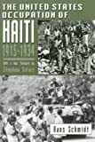 Book cover for The United States Occupation of Haiti, 1915-1934