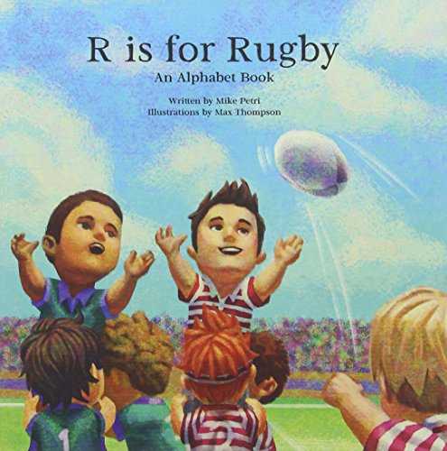 - R Is for Rugby: An Alphabet Book