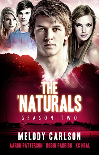 the-naturals-evolution-episodes-5-8-season-2-the-naturals-young-adult-serial-book-7
