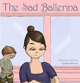 The Sad Ballerina by [Khoury, Cynthia]