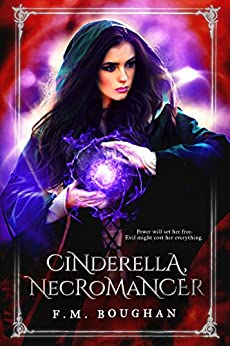 Cinderella Necromancer by [Boughan, F.M.]