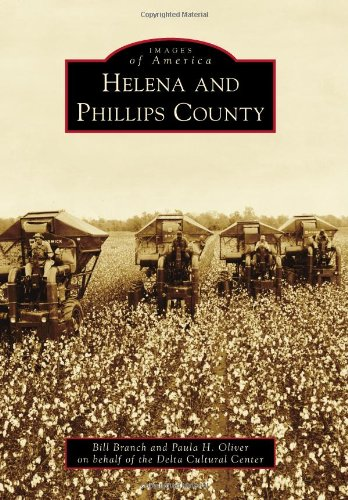 Helena and Phillips County (Images of ()