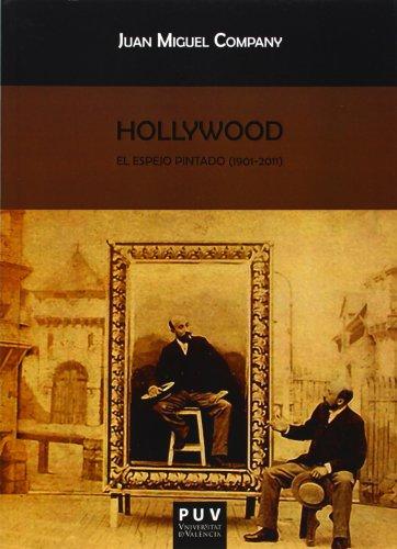 Descargar Libro Hollywood. El Espejo Pintado Juan Miguel Company