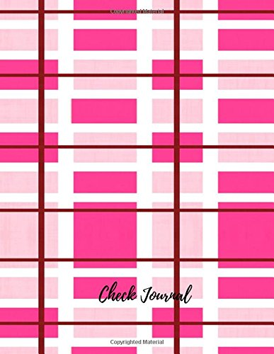 Check Journal: Large 8.5 by 11 Lined, Ruled Paper Notebook To Write In For Men, Women, Girls, Boys, Kids & Adults. Blank Writing Book Pad With 150  Pages (Lined Journals) (Volume 8) pdf