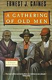 A Gathering of Old Men, Ernest J. Gaines, 0606010270