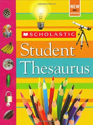 Scholastic Student Thesaurus Revised Edition  sc 1 st  Amazon.com & Scholastic Student Thesaurus: John Bollard John K. Bollard ...