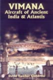 Vimana Aircraft of Ancient India and Atlantis (Lost Science (Adventures Unlimited Press)) by Childress, David Hatcher (1991) Paperback