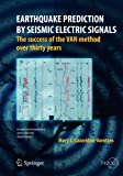 img - for Earthquake Prediction by Seismic Electric Signals: The success of the VAN method over thirty years (Springer Praxis Books) book / textbook / text book