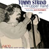 トミー・ストランド&ジ・アッパー・ハンド (TOMMY STRAND & The Upper Hand featuring JACO PASTORIUS)
