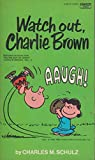 Watch Out, Charlie Brown Selected Cartoons from