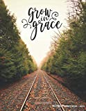 Grow in grace: Weekly Planner 2020 - 2021 | Bible Verses | January through December | Calendar Scheduler and Organizer | Agenda Schedule with ... To ... Edition (Weekly Planner 2020 Bible Quotes)