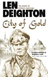 City of Gold by Len Deighton front cover