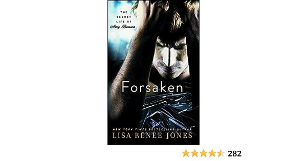 Forsaken The Secret Life Of Amy Bensen 3 By Lisa Renee Jones