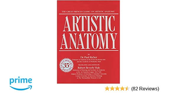 Artistic Anatomy: The Great French Classic on Artistic Anatomy: Dr ...