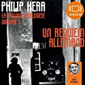 Un requiem allemand (La trilogie berlinoise 3) Audiobook by Philip Kerr Narrated by Julien Chatelet