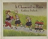 It Chanced to Rain, Kathleen bullock, 0671660055