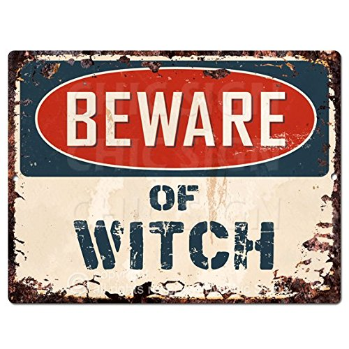 (Beware of WITCH Chic Sign Rustic 9