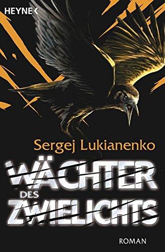 Wächter des Zwielichts: Roman (Die Wächter-Romane, Band 3)