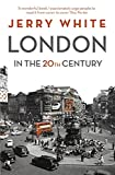 London in the Twentieth Century