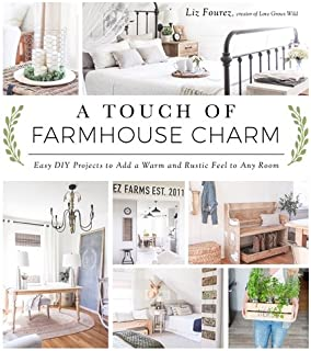 A Touch Of Farmhouse Charm: Easy DIY Projects To Add A Warm And Rustic Feel