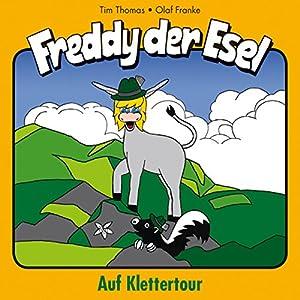 Auf Klettertour (Freddy der Esel 19) Hörspiel